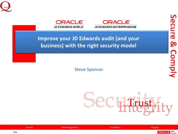 Improve your JD Edwards audit (and your business) with the right security model