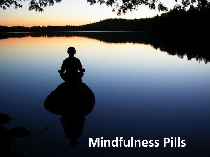 Mindfulness Pills<br />