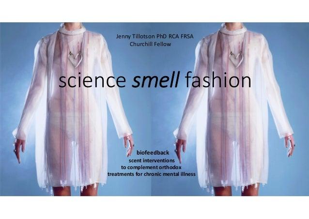 1 sciencesmellfashion biofeedback scentinterventions tocomplementorthodox treatmentsforchronicmentalillness Jenn...