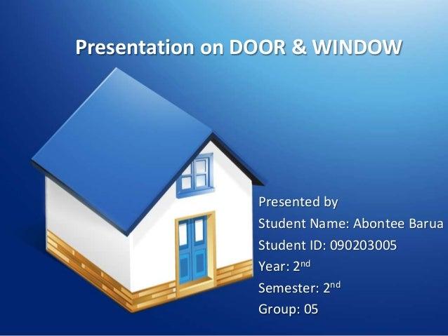 Presentation On Door And Window