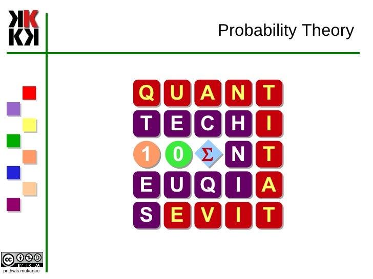 Probability Theory Q U A N T T E C H I N T E U Q I A S E V I T 1 0 S