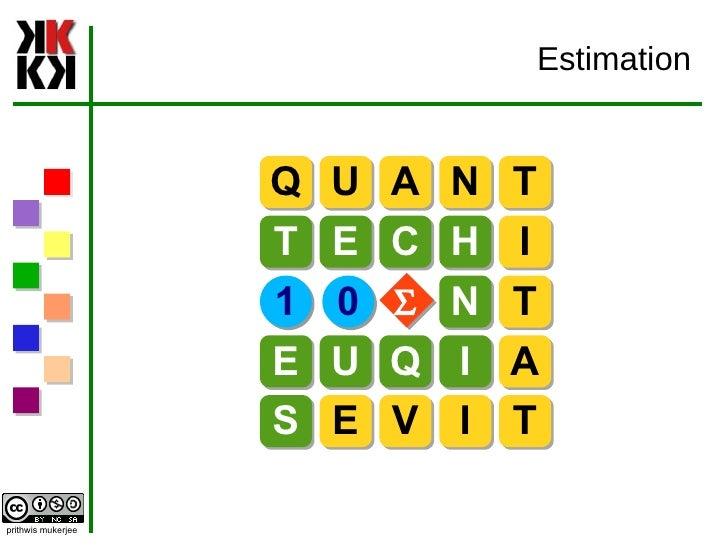 Estimation S Q U A N T T E C H I N T E U Q I A S E V I T 1 0 S