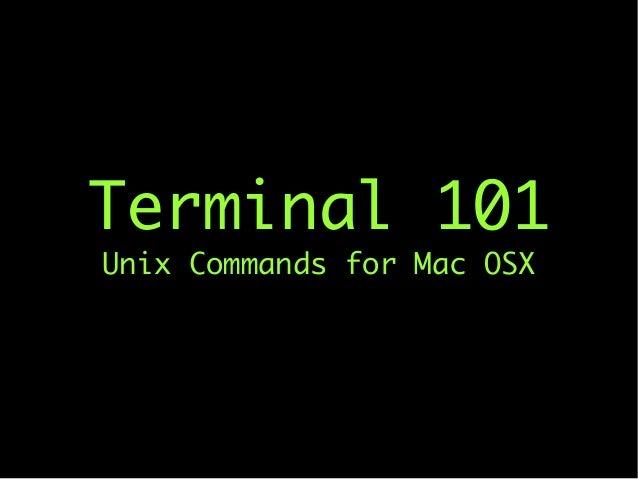 Mac OSX Terminal 101