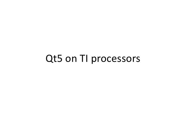 Qt5 on TI processors