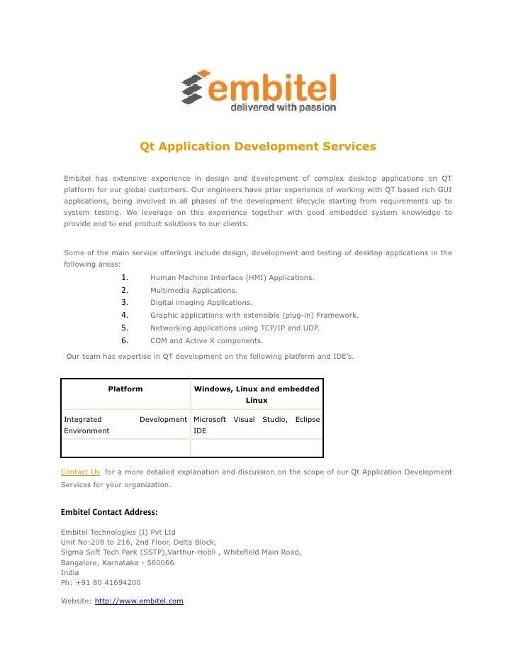Qt Application Development ServicesEmbitel has extensive experience in design and development of complex desktop applicati...