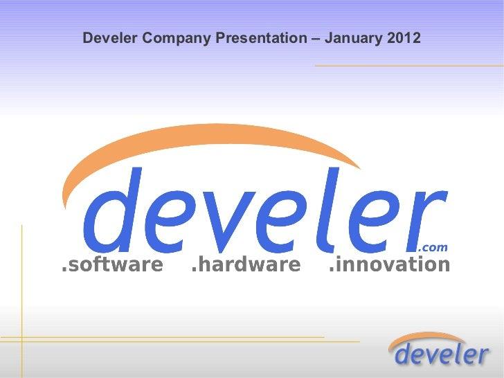 Develer Company Presentation – January 2012