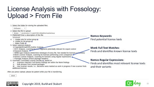 Copyright 2019, Burkhard Stubert License Analysis with Fossology: Upload > From File 23 Nomos Keywords: Find potential lic...