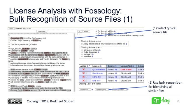 Copyright 2019, Burkhard Stubert License Analysis with Fossology: Bulk Recognition of Source Files (1) 25 (1) Select typic...