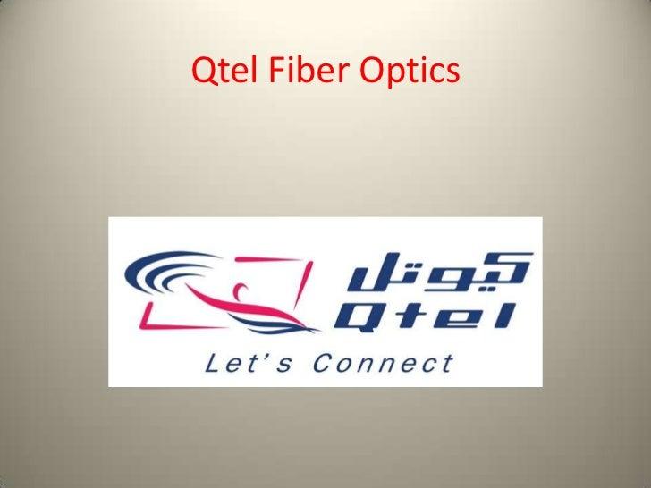 Qtel Fiber Optics