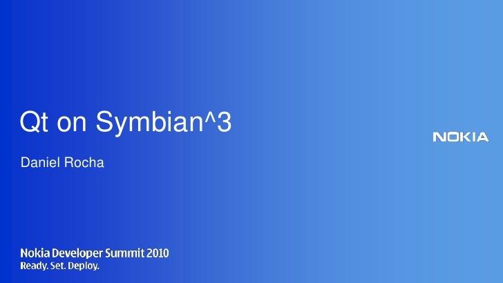 Qt on Symbian^3<br />Daniel Rocha<br />