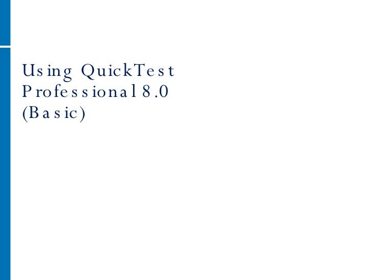 Using QuickTest Professional 8.0 (Basic)