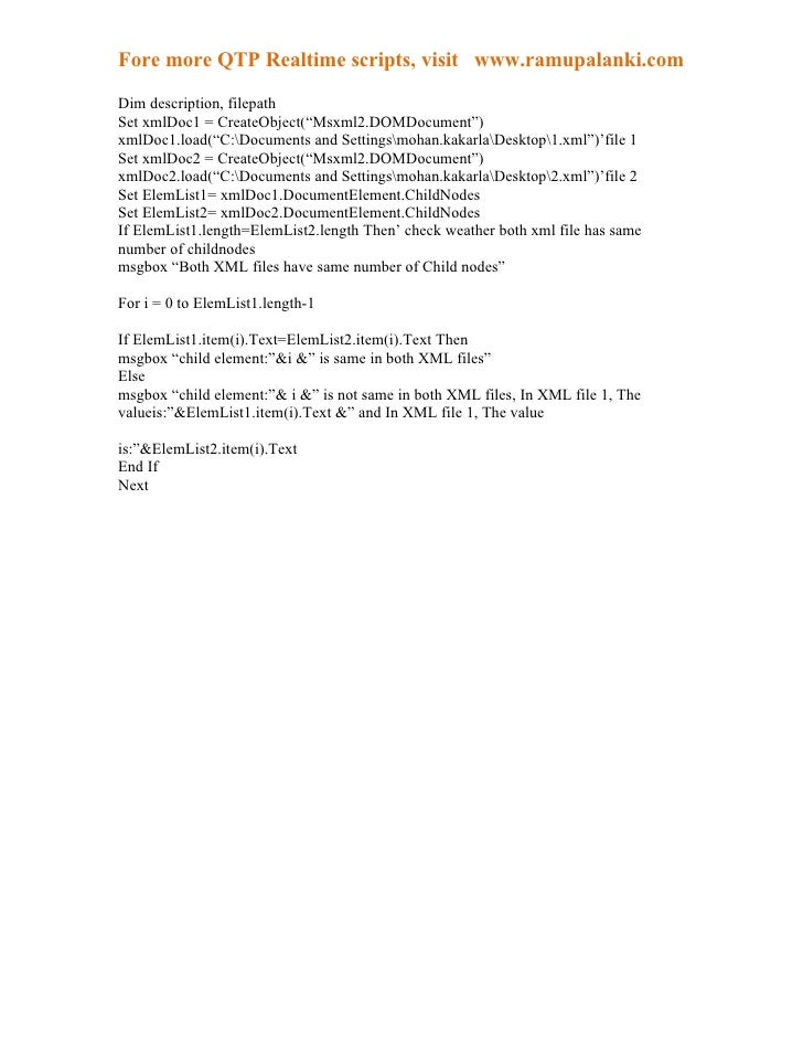 "Fore more QTP Realtime scripts, visit www.ramupalanki.comDim description, filepathSet xmlDoc1 = CreateObject(""Msxml2.DOMDo..."