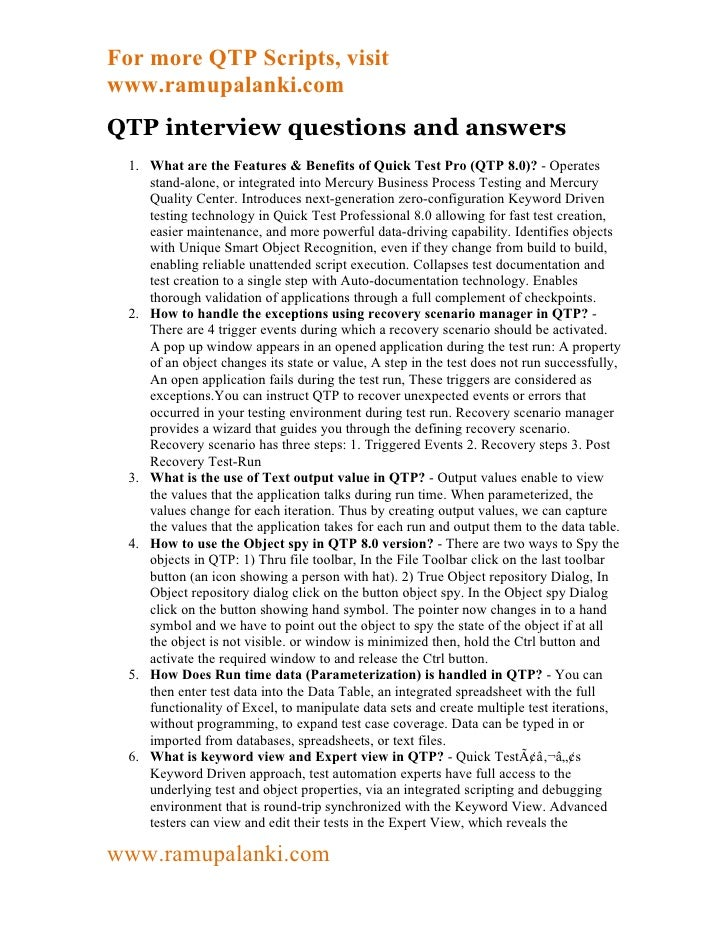 For more QTP Scripts, visitwww.ramupalanki.comQTP interview questions and answers  1. What are the Features & Benefits of ...