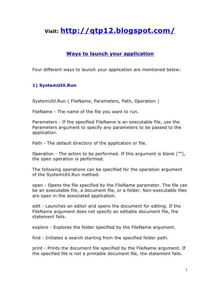 Visit:   http://qtp12.blogspot.com/                Ways to launch your applicationFour different ways to launch your appli...