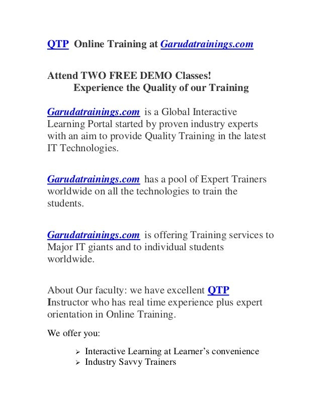 QTP Online Training at Garudatrainings.com Attend TWO FREE DEMO Classes! Experience the Quality of our Training Garudatrai...