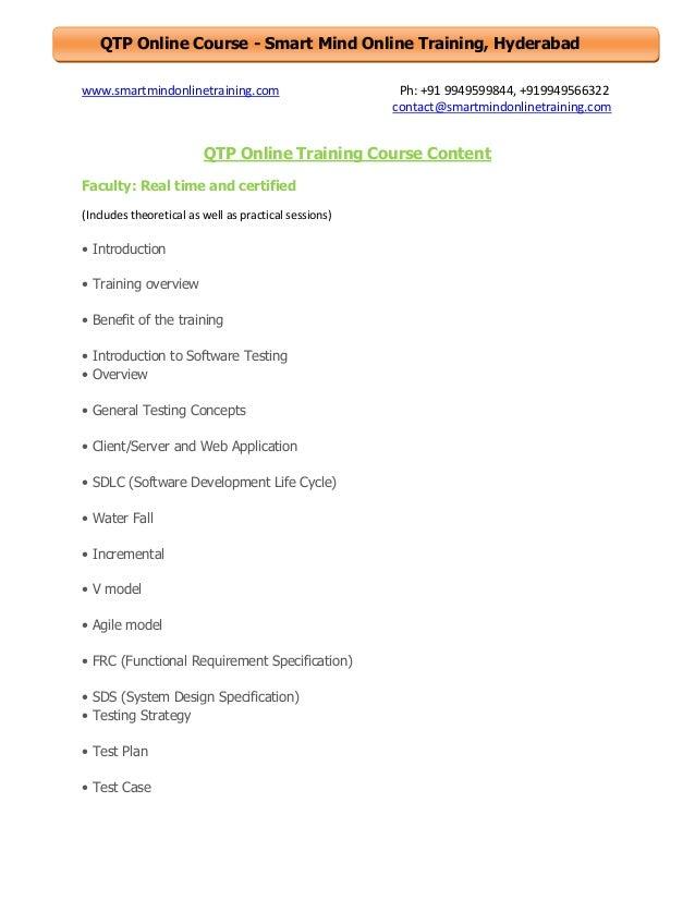 QTP Online Course - Smart Mind Online Training, Hyderabad www.smartmindonlinetraining.com  Ph: +91 9949599844, +9199495663...