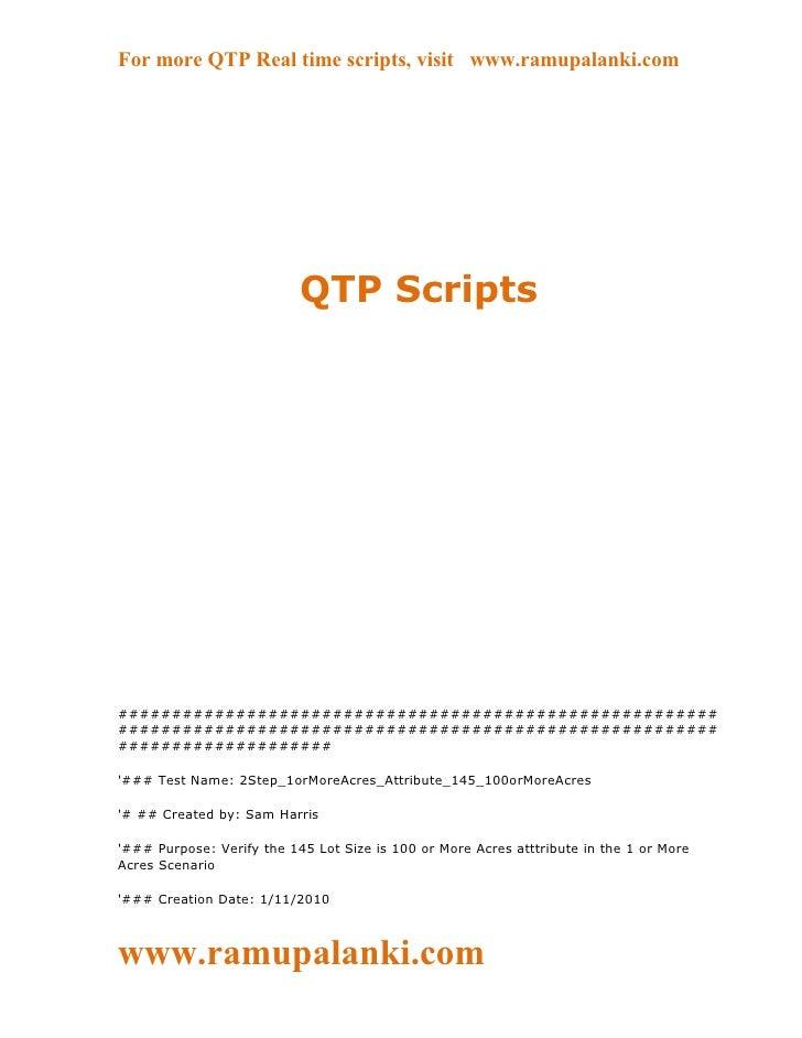 For more QTP Real time scripts, visit www.ramupalanki.com                           QTP Scripts###########################...