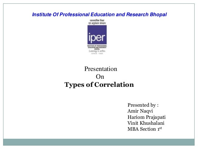 Institute Of Professional Education and Research Bhopal                  Presentation                      On             ...