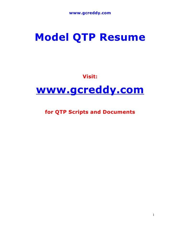 www.gcreddy.com     Model QTP Resume                Visit:  www.gcreddy.com  for QTP Scripts and Documents                ...