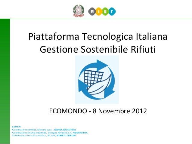 Piattaforma Tecnologica Italiana                   Gestione Sostenibile Rifiuti                                    ECOMOND...