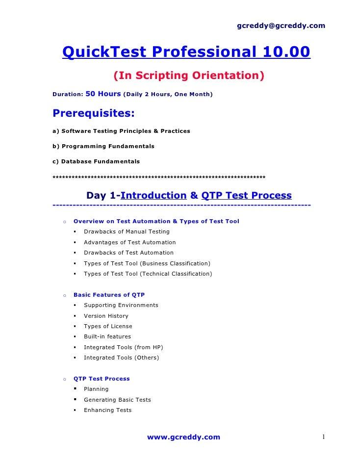 gcreddy@gcreddy.com   QuickTest Professional 10.00                      (In Scripting Orientation)Duration: 50 Hours (Dail...