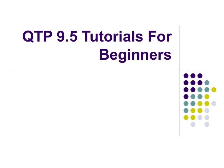 QTP 9.5 Tutorials For Beginners
