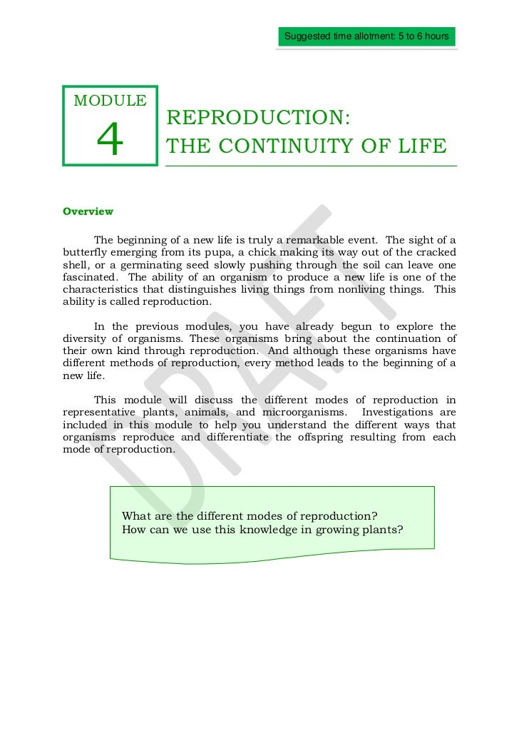 Suggested time allotment: 5 to 6 hours  MODULE                    REPRODUCTION:      4             THE CONTINUITY OF LIFEO...