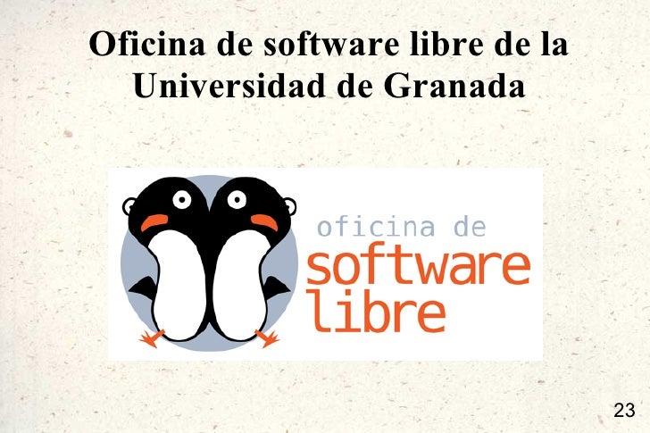 Qu es el software libre y por qu deber a de importarme for Oficina de practicas ugr