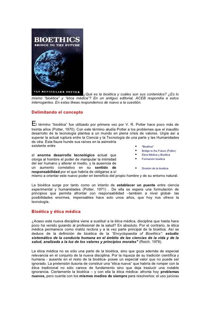 """¿Qué es la bioética y cuáles son sus contenidos? ¿Es lo mismo """"bioética"""" y """"ética médica""""? En un antiguo editorial, ACEB r..."""
