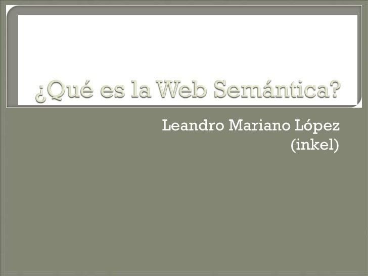 Leandro Mariano López (inkel)
