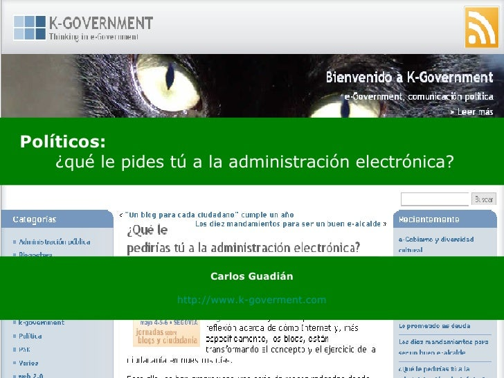 <ul><li>Políticos:   </li></ul><ul><ul><ul><li>¿qué le pides tú a la administración electrónica? </li></ul></ul></ul>Carlo...