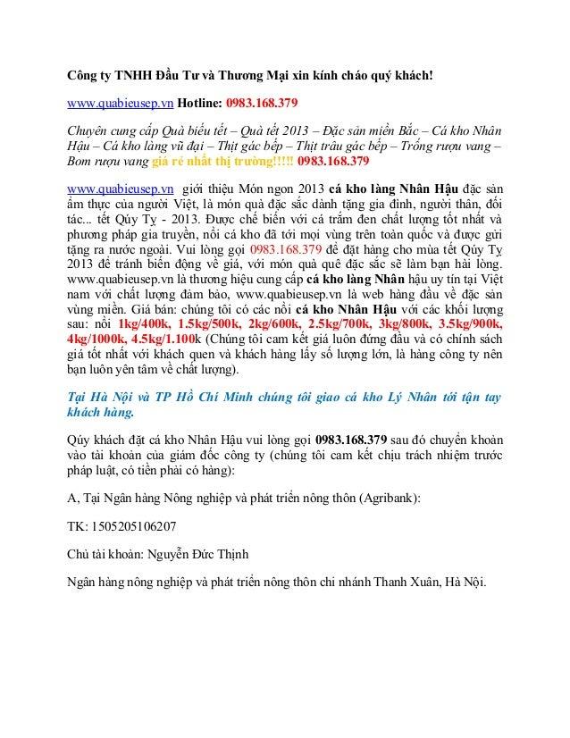 Công ty TNHH Đầu Tư và Thương Mại xin kính cháo quý khách!www.quabieusep.vn Hotline: 0983.168.379Chuyên cung cấp Quà biếu ...