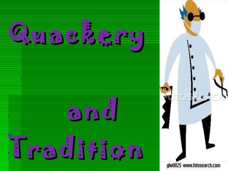 Quackery    and  Traditional  Medicine