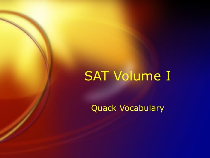 SAT Volume I Quack Vocabulary