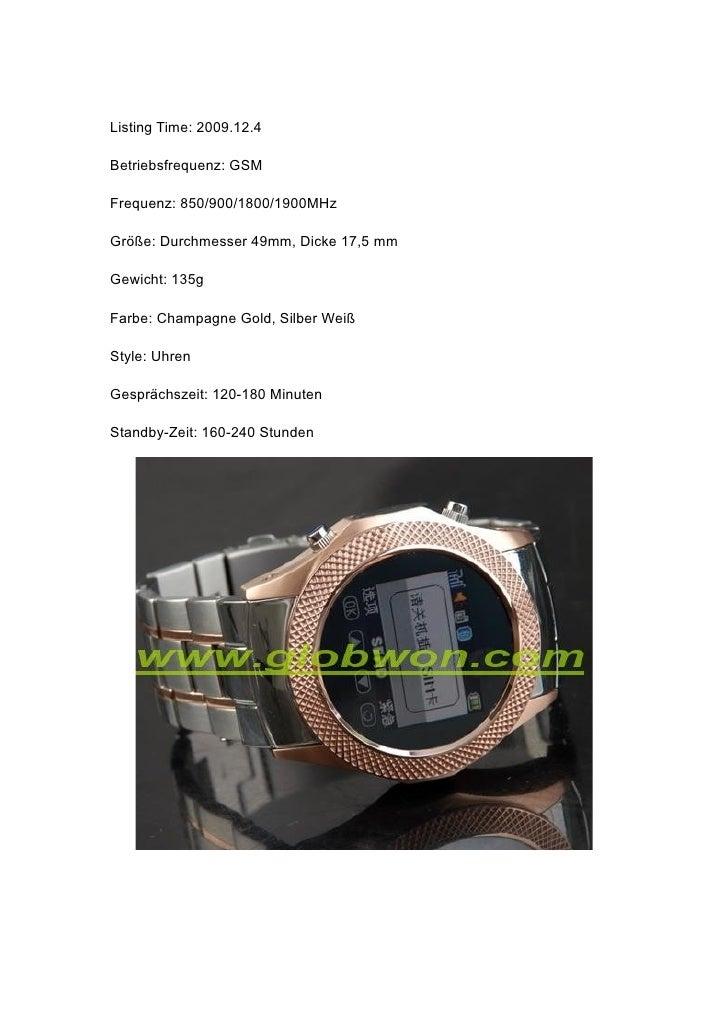 Listing Time: 2009.12.4  Betriebsfrequenz: GSM  Frequenz: 850/900/1800/1900MHz  Größe: Durchmesser 49mm, Dicke 17,5 mm  Ge...