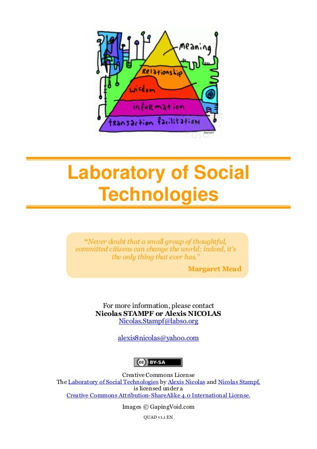 "Laboratory of Social Technologies ""Never doubt that a small group of thoughtful, committed citizens can change the world; ..."