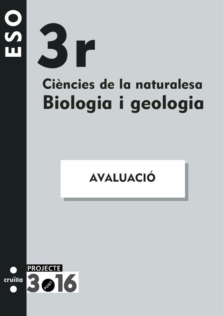 ESO        3r       Ciències de la naturalesa       Biologia i geologia                AVALUACIÓ