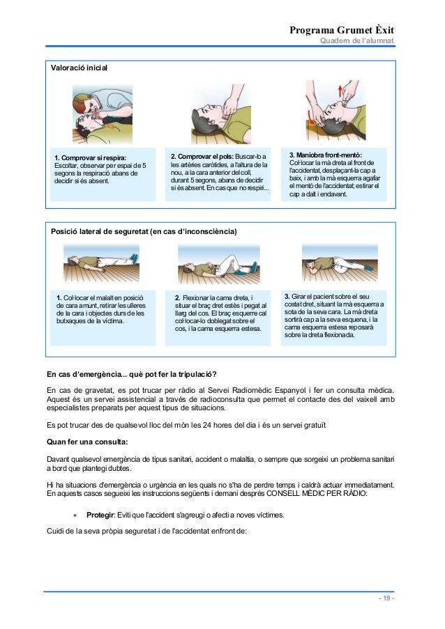 Programa Grumet Èxit Quadern de l'alumnat - 19 - Valoració inicial Posició lateral de seguretat (en cas d'inconsciència) E...