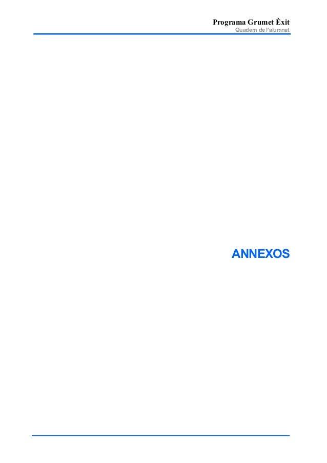 Programa Grumet Èxit Quadern de l'alumnat ANNEXOS