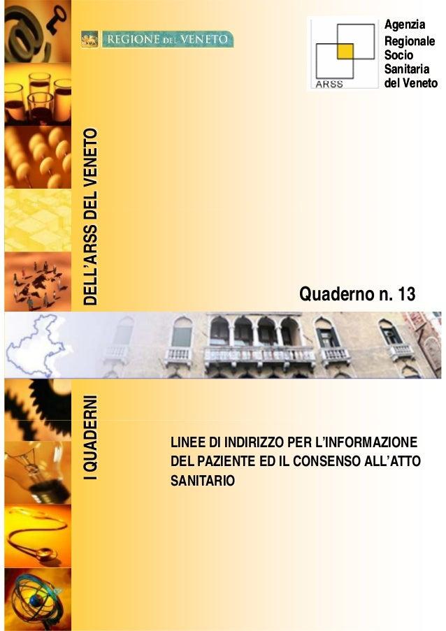 DEL VENETO  Agenzia  Regionale  Socio  Sanitaria  del Veneto  ERNI DELL'ARSS D  Quaderno n. 13  LINEE DI INDIRIZZO PER L'I...