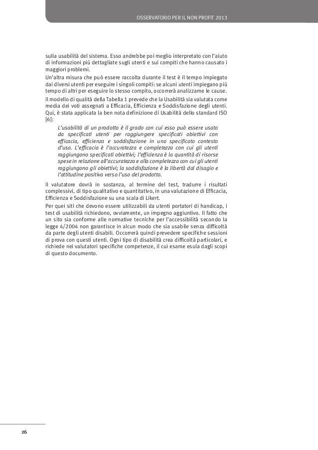 osservatorio per il non profit 2013  di un documento che riassuma l'esito della valutazione. Il documento sarà più o meno ...