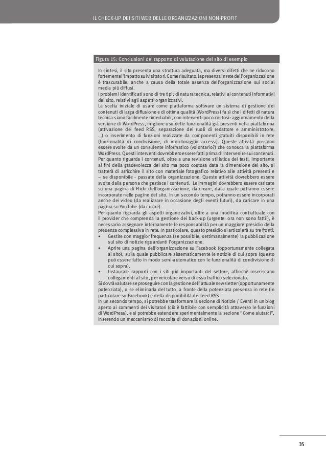 IL CHECK-UP DEI SITI WEB DELLE ORGANIZZAZIONI NON-PROFIT  Conclusioni Questo documento ha descritto un modello di qualità ...