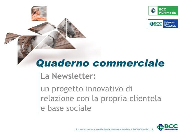 Quaderno commerciale La Newsletter: un progetto innovativo di relazione con la propria clientela e base sociale