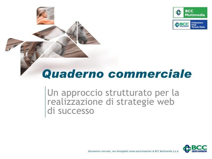 Quaderno commerciale Un approccio strutturato per la realizzazione di strategie web di successo