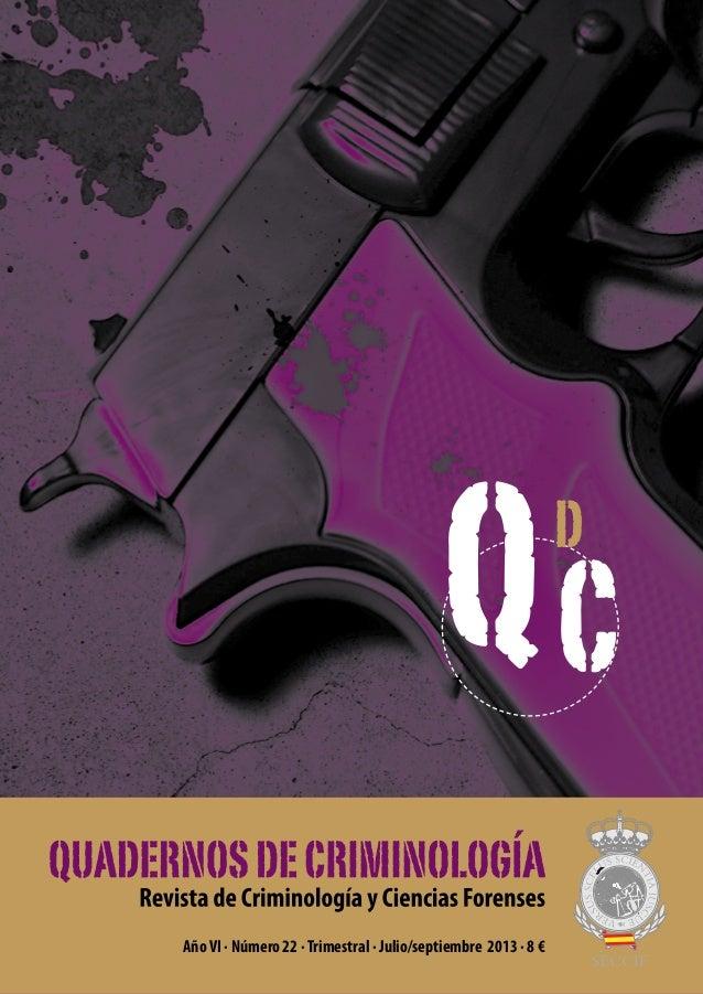 QC d  Año VI · Número 22 · Trimestral · Julio/septiembre 2013 · 8 €