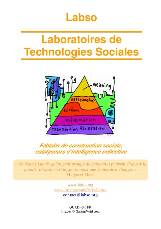 Labso Laboratoires de Technologies Sociales Fablabs de construction sociale, catalyseurs d'intelligence collective « Ne do...