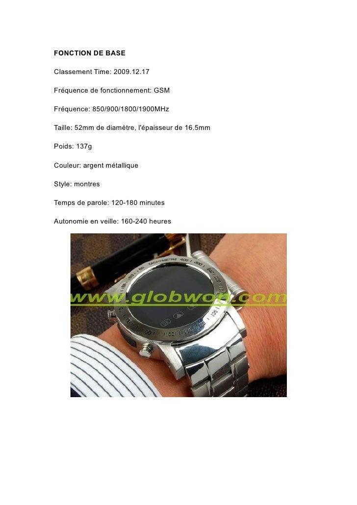 FONCTION DE BASE  Classement Time: 2009.12.17  Fréquence de fonctionnement: GSM  Fréquence: 850/900/1800/1900MHz  Taille: ...