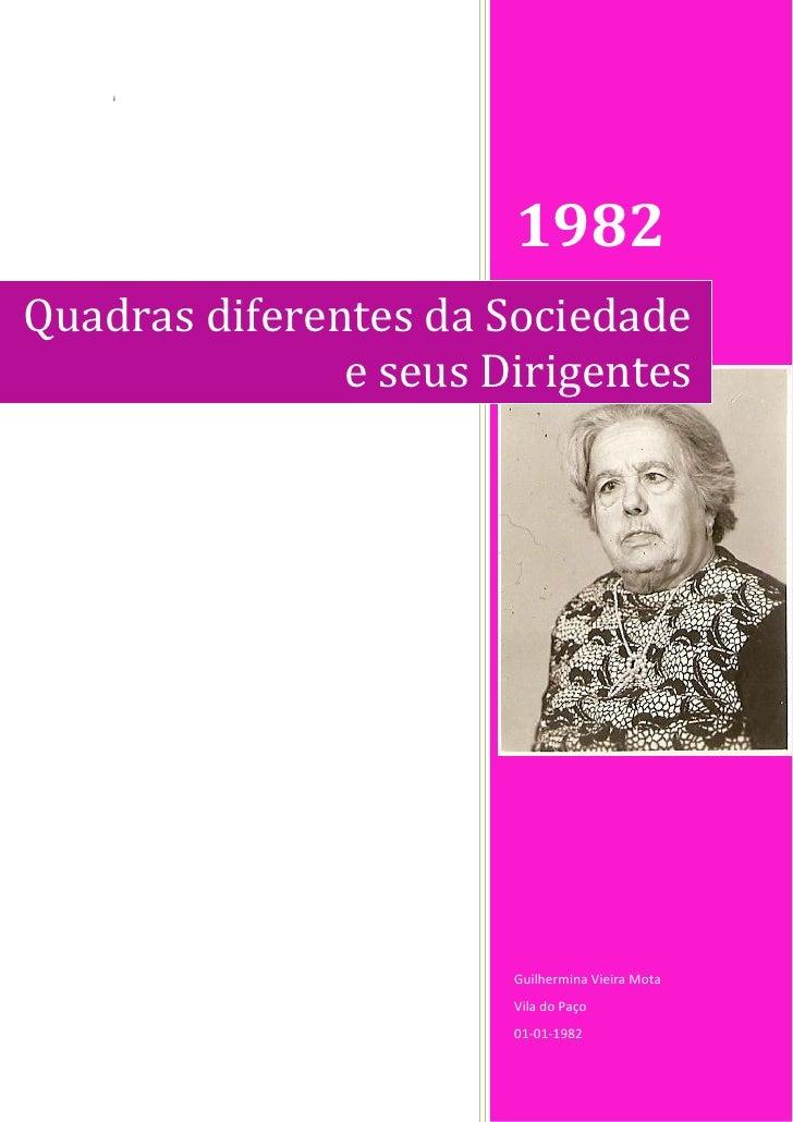 i                       1982Quadras diferentes da Sociedade               e seus Dirigentes                       Guilherm...