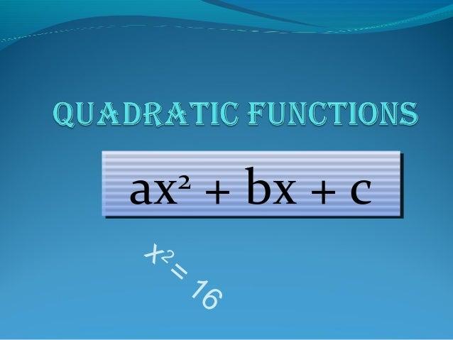 x 2=16ax2+ bx + cax2+ bx + c