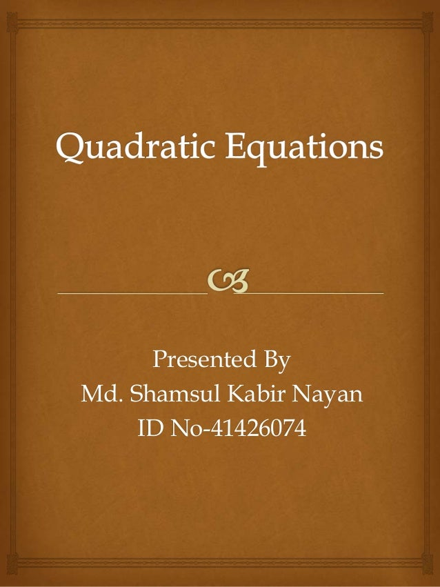 Presented By Md. Shamsul Kabir Nayan ID No-41426074